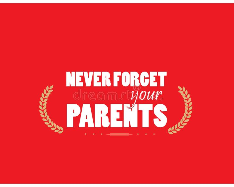 Never forget your parents icon stock illustration
