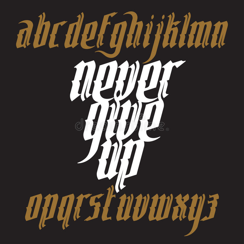 Never Give Up Gothic Font stock illustration