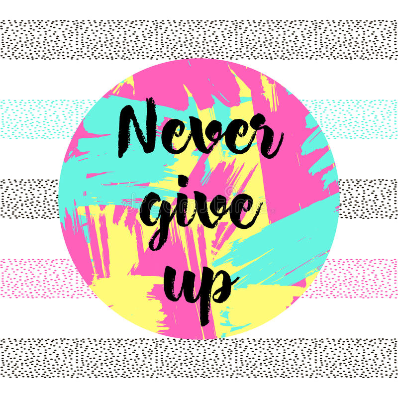 `Never give up` stock illustration