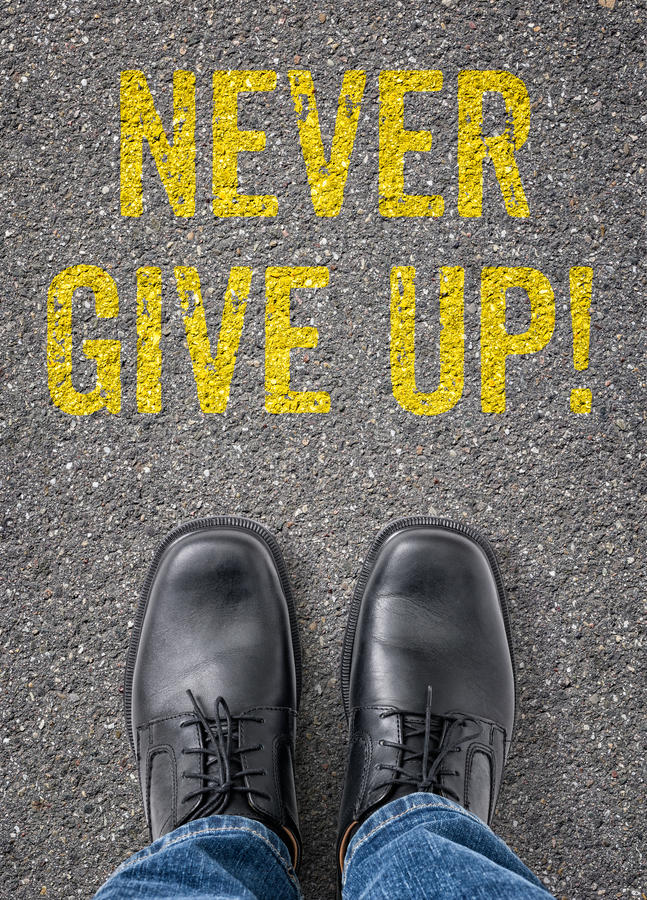 Never give up stock image