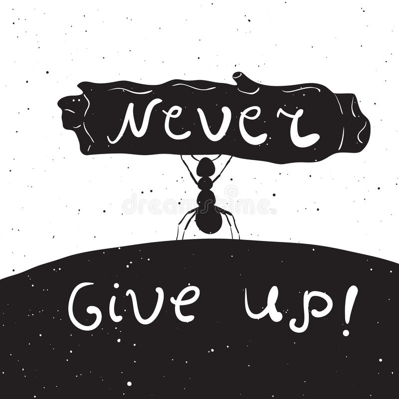 Never give up. Vintage background. stock illustration