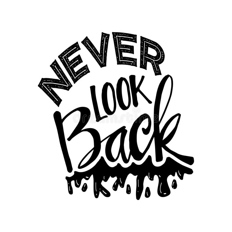 Never look back lettering. stock illustration