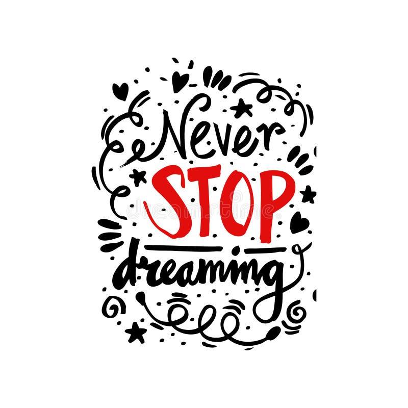 Never stop dreaming. Hand lettering stock illustration