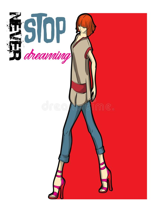 Never stop dreaming. Pretty young girl. Never stop dreaming. Stylish fashion model. Pretty young girl. Fashion girl Sketch vector illustration