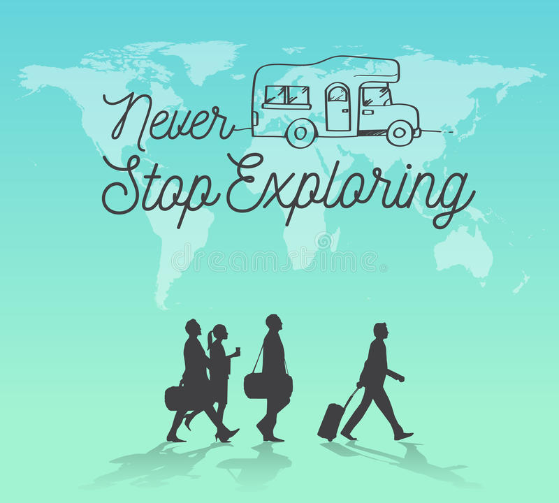 Never Stop Exploring world map background. stock illustration