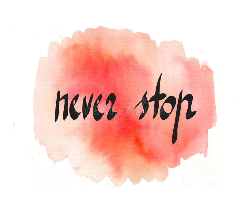 Never stop inspirational quote vector illustration