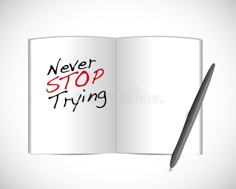 Never stop trying message illustration stock illustration