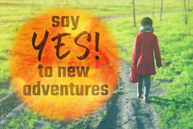 New adventures yes stock photo