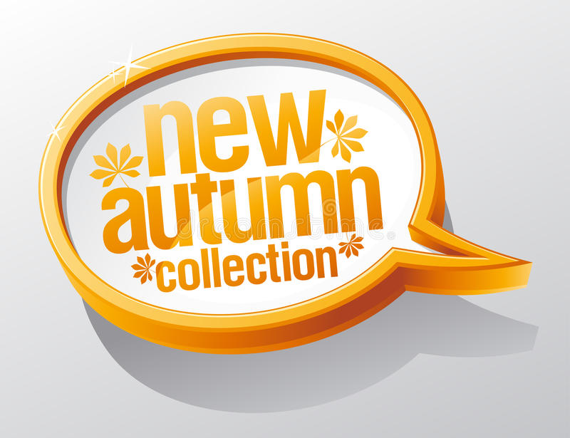 Download New Autumn Collection Speech Bubble. Stock Images - Image: 21552254