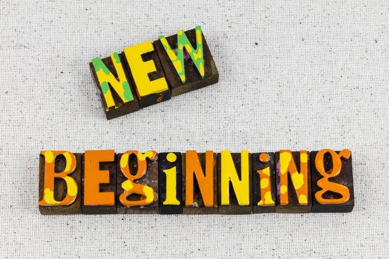 New beginning day today good morning life begin now. New beginning day today and good morning sunshine life will begin now.  Start over lifestyle and stay royalty free stock images