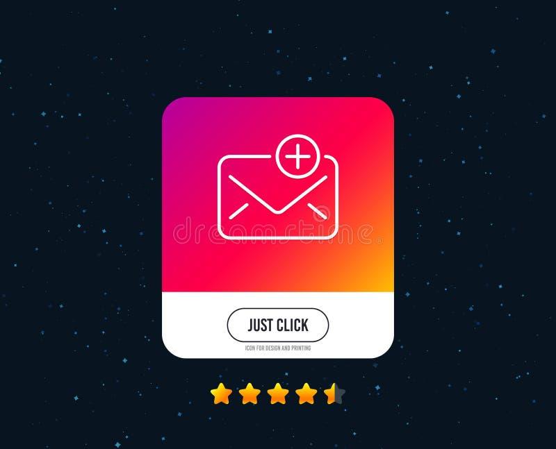 New Mail line icon. Add Message correspondence sign. Vector. New Mail line icon. Add Message correspondence sign. E-mail symbol. Web or internet line icon design stock illustration