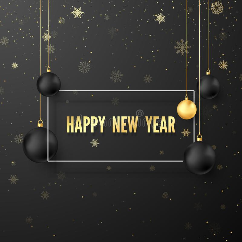 Free New Year Greeting Card. Golden Text In White Frame On Dark Background With Cristmas Decoration Black And Gold Balls. Vector Royalty Free Stock Images - 159253809