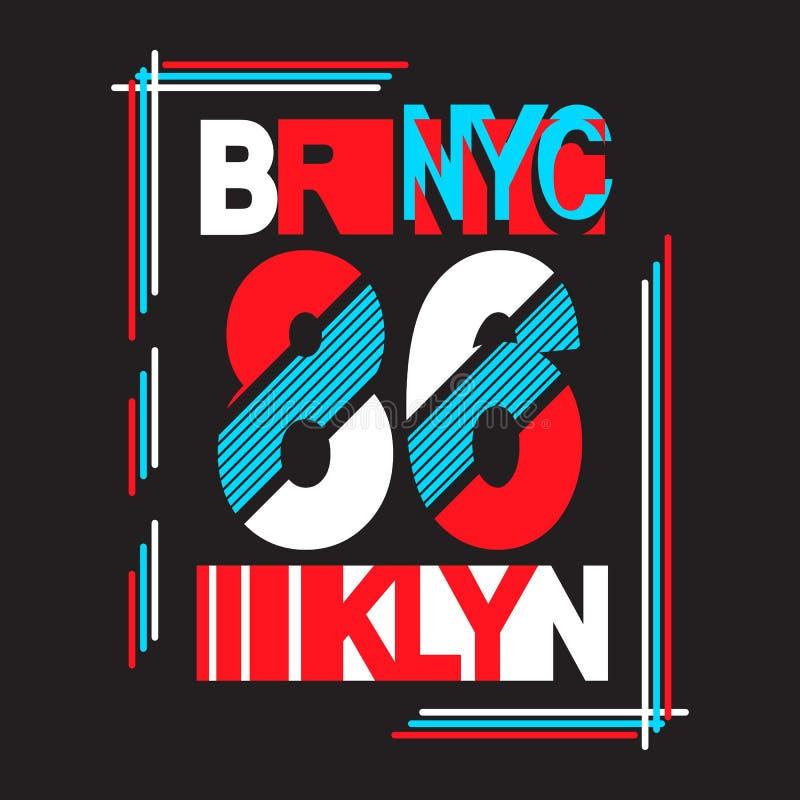 New York, Brooklyn Beschaffung für das Design eines T-Shirts lizenzfreie abbildung