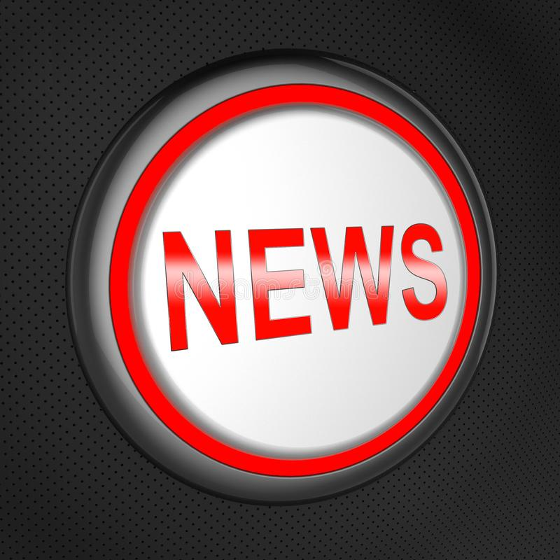 News Button Means Global Headlines 3d Illustration. News Button Meaning Global Headlines 3d Illustration stock illustration