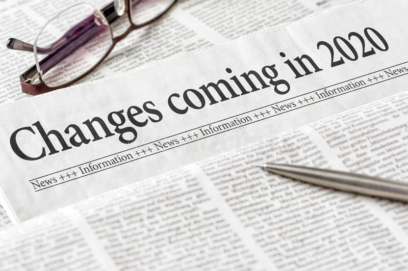 A newspaper with the headline Changes coming in 2020 stock images