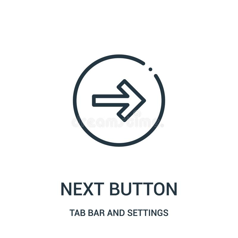 next button icon vector from tab bar and settings collection. Thin line next button outline icon vector illustration royalty free illustration