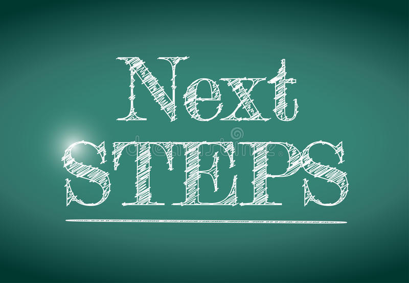 Next steps message written on a chalkboard. stock illustration