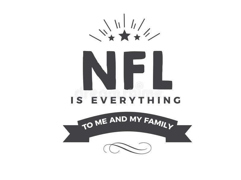 NFL är allt till mig och min familj vektor illustrationer
