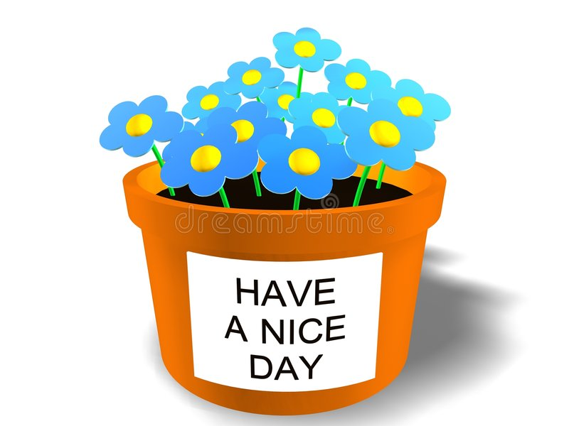 Nice day. Have a nice day by flowers stock illustration
