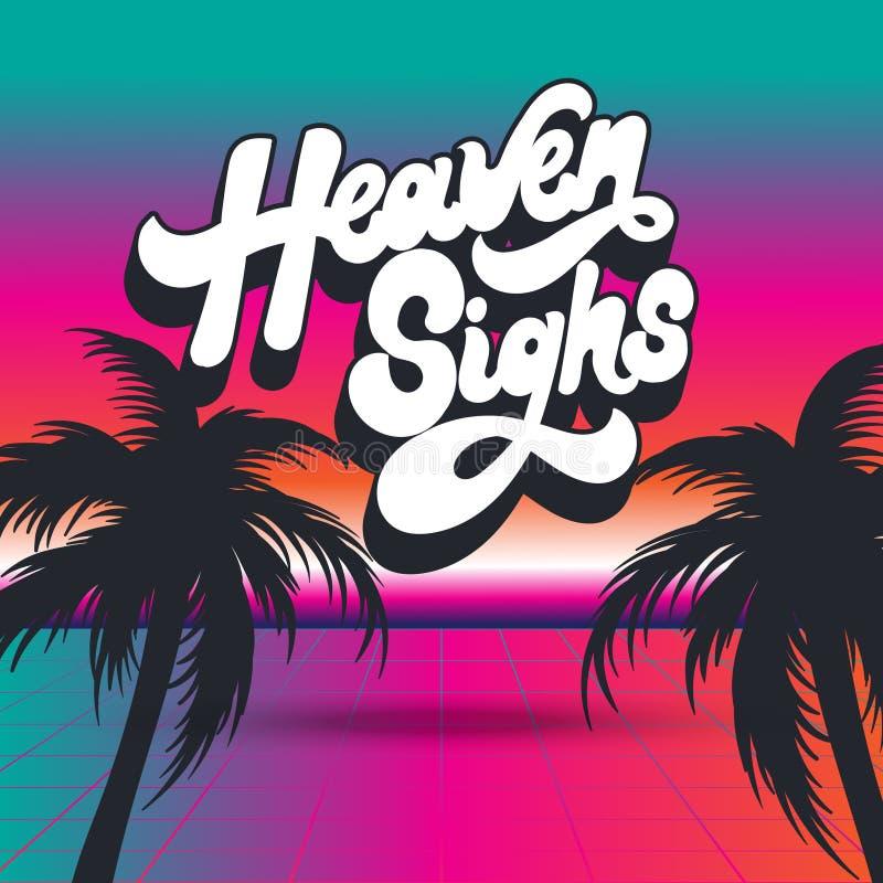Nieb westchnienia Wektorowy plakat z palmami i ręcznie pisany literowaniem Grafika robić w vaporwave stylu ilustracji