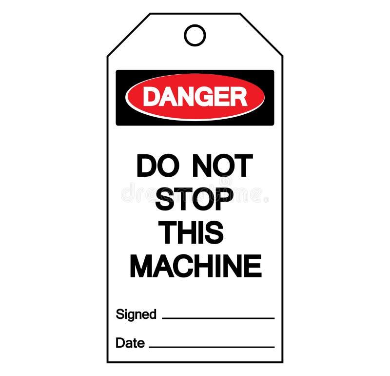 Niebezpieczeństwo no Zatrzymuje Ten Maszynowego etykietki etykietki symbolu znaka, Wektorowa ilustracja, Odizolowywa Na Białej tł royalty ilustracja