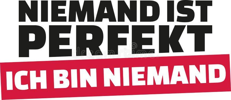 Niemand ist perfekt Ich bin niemand Deutsche Aussage stock abbildung