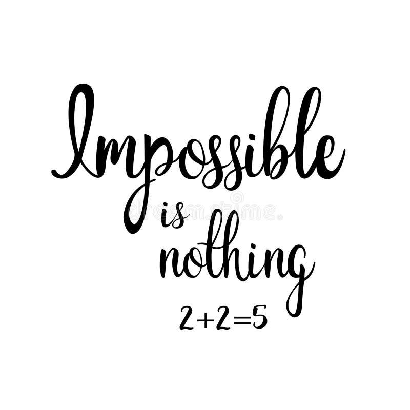 Niemożliwy jest nic 2+2=5 Kaligraficzna inskrypcja ilustracji