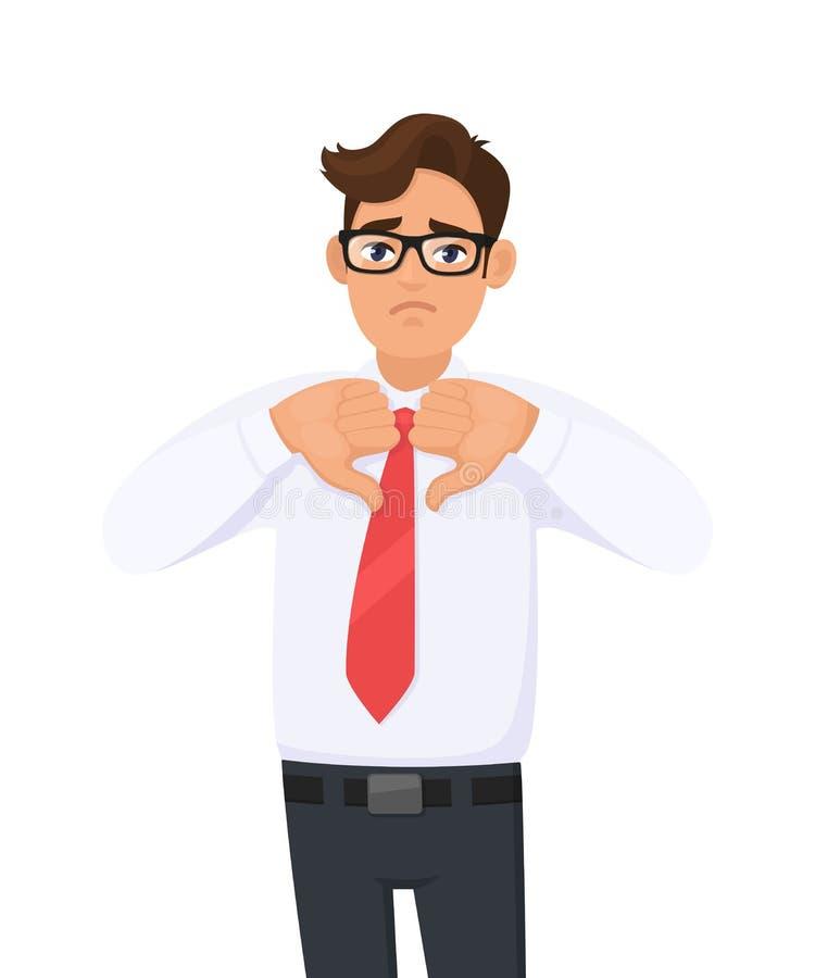 Nieszczęśliwy biznesowego mężczyzny seans, robić, gestykuluje kciuki zestrzela znaka z ręka palcami Niechęć, zła, nieporozumienie ilustracji