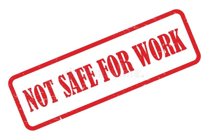 Niet veilig voor het werkzegel stock illustratie