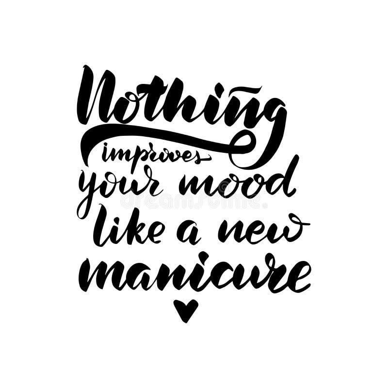 Niets verbetert uw stemming zoals een nieuwe manicure stock illustratie