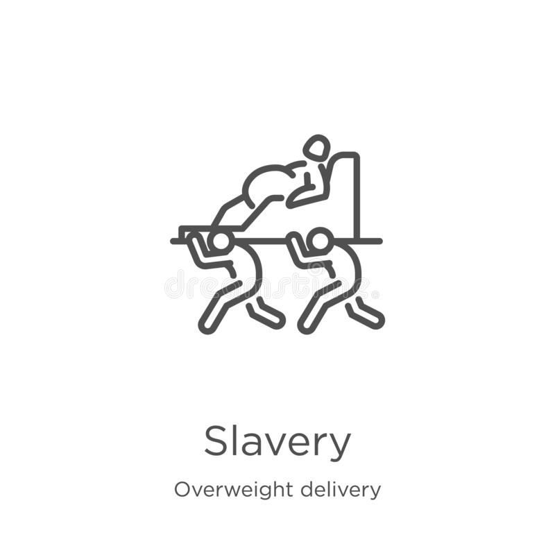niewolnictwo ikony wektor od z nadwagą doręczeniowej kolekcji Cienka kreskowa niewolnictwo konturu ikony wektoru ilustracja Kontu ilustracji
