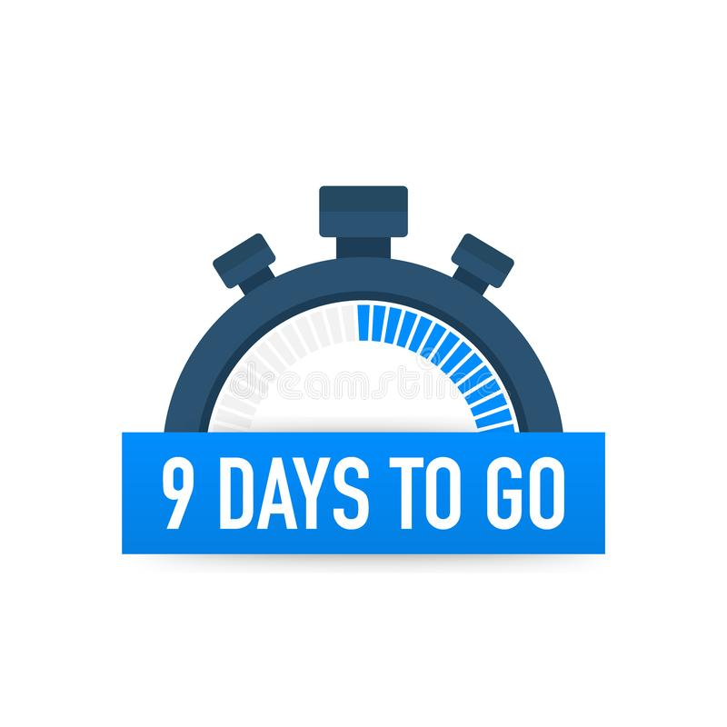 Nine days to go. Time icon. Vector illustration on white background. Nine days to go. Time icon. Vector stock illustration on white background vector illustration