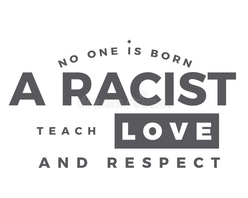 Ninguém é nascido um racista, ensina o amor e o respeito ilustração do vetor