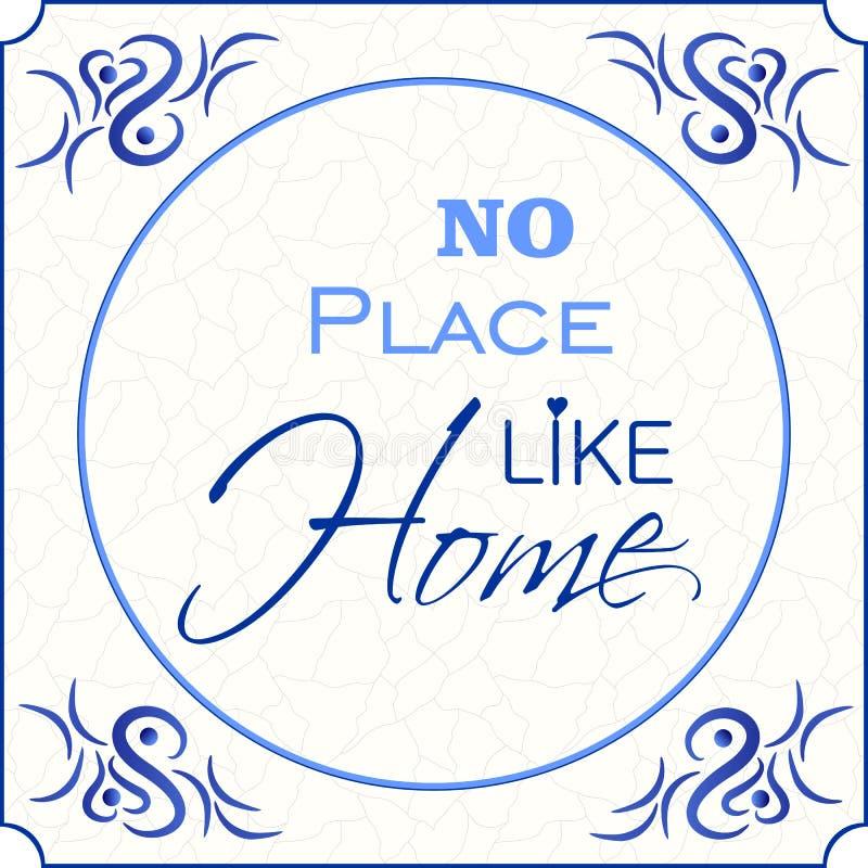 Ningún lugar tiene gusto a casa ilustración del vector