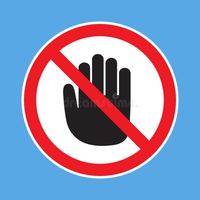Ninguna prohibición de la entrada No toque Muestra prohibida con el icono del glyph de la mano de la parada libre illustration