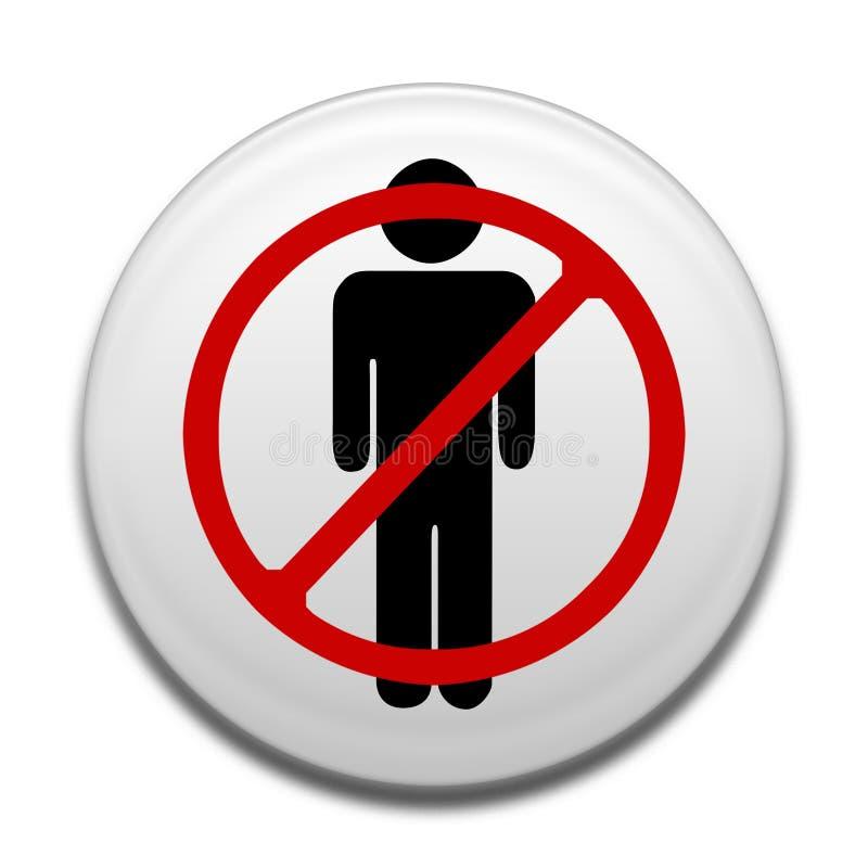 Ningunos hombres no prohibidos la muestra en el botón blanco stock de ilustración