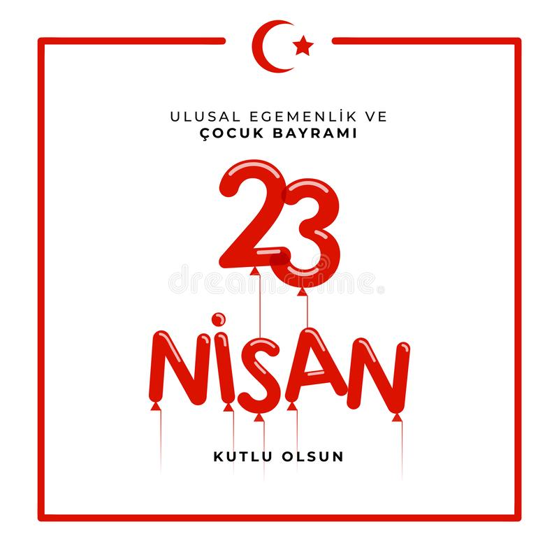 23 april national sovereignty and children`s day in Turkey Vector Illustrations stock photography