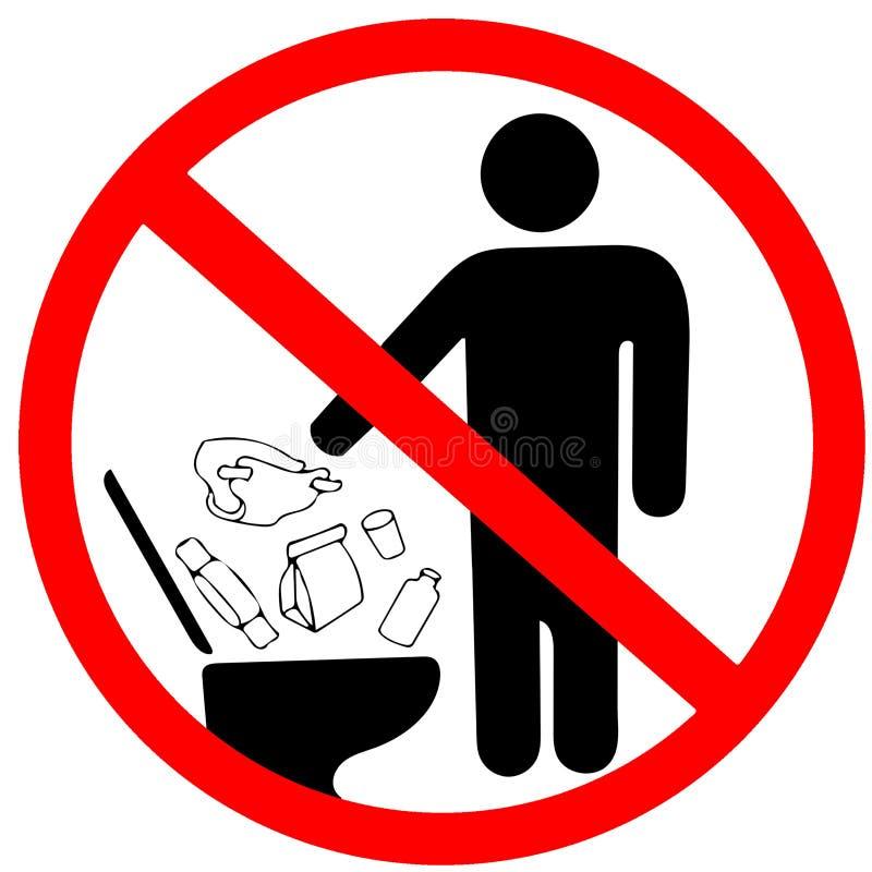 No śmieci w toaletowej ikonie utrzymanie czysty znak Nie rzucać śmieci w toaletę w prohibici ostrzeżenia ostrożności czerwonym ok ilustracja wektor