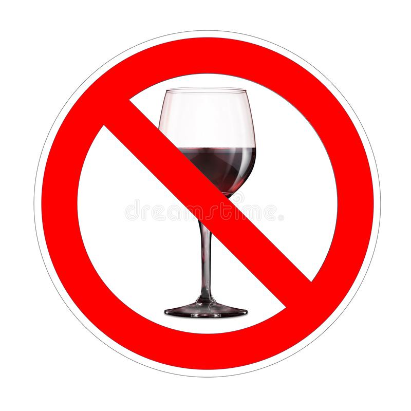 No alcohol or wine forbidden sign, red prohibition symbol stock illustration