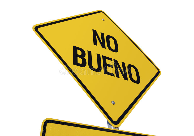 Download No Bueno Road Sign stock photo. Image of different, spanish - 4343224