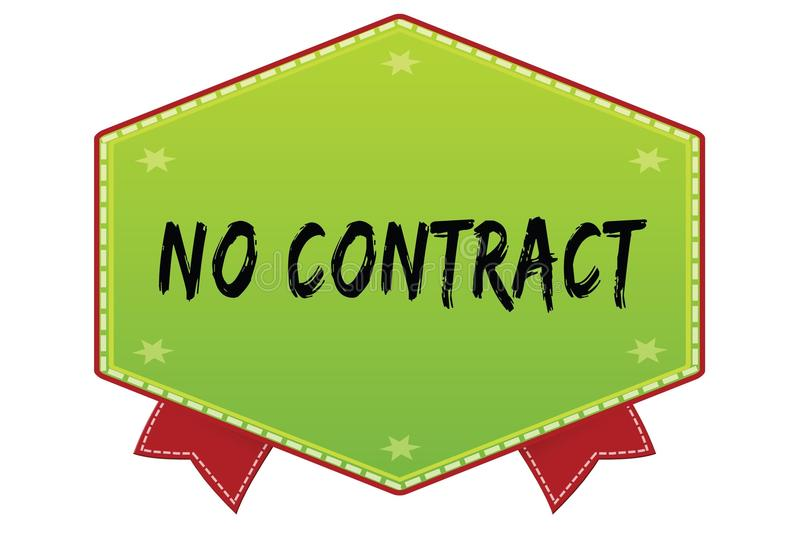 NO CONTRACT on green badge with red ribbons vector illustration