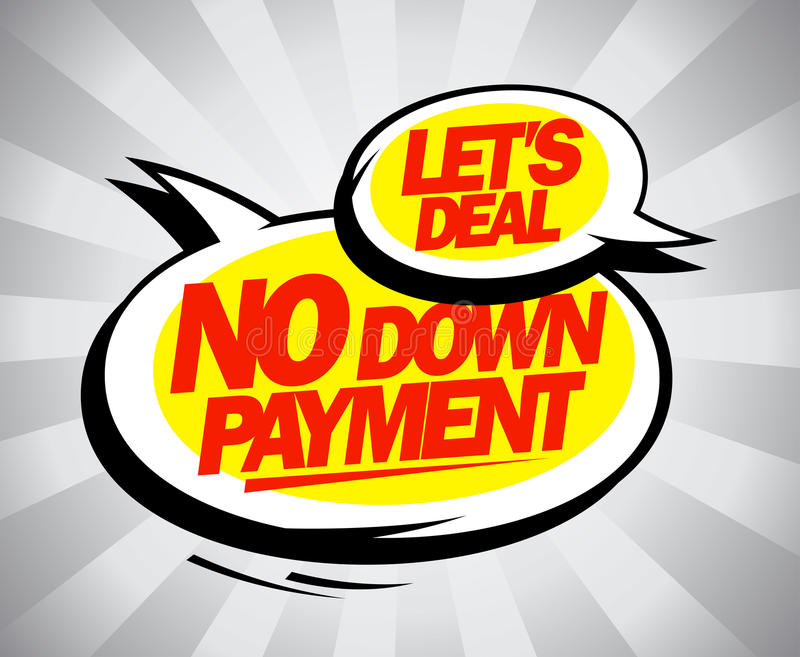 No down payment. royalty free illustration
