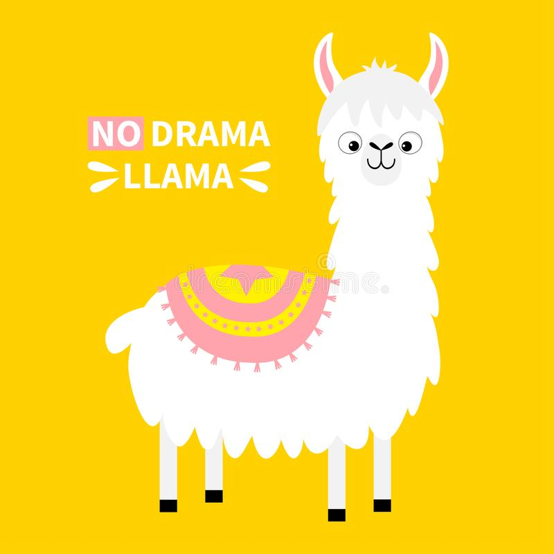 No drama llama. Alpaca animal. Cute cartoon funny kawaii character. Childish baby collection. T-shirt, greeting card, poster vector illustration