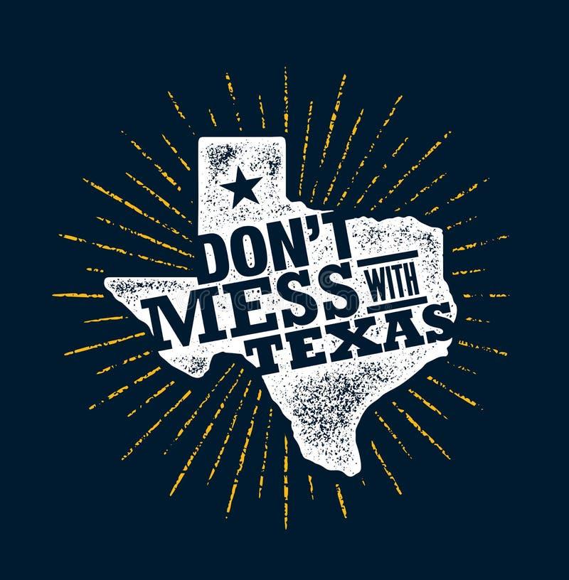 No ensucie con Texas Quote Plantilla creativa inspiradora del cartel de la motivación Estados Pride Vector Typography Banner stock de ilustración