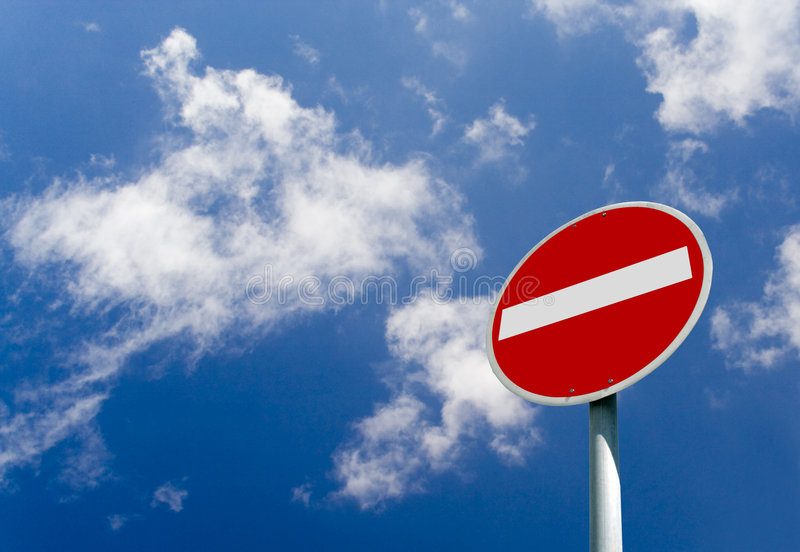 No Entry Sign. Under a beautiful cloudy sky - Sky is the limit