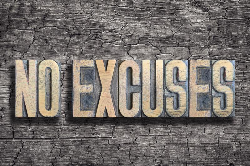 No excuses burned wood royalty free stock images