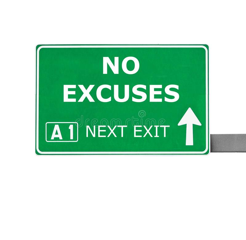 NO EXCUSES road sign isolated on white stock image