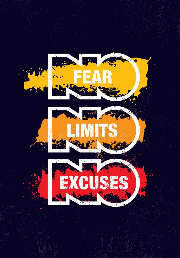 No Fear. No Limits. No Excuses. Creative Inspiring Motivation Quote Template. Vector Typography Banner Design Concept. On Grunge Texture Rough Background stock illustration