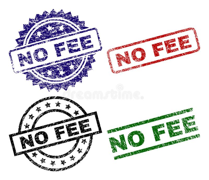 Grunge Textured NO FEE Seal Stamps. NO FEE seal prints with corroded surface. Black, green,red,blue vector rubber prints of NO FEE label with grunge surface royalty free illustration