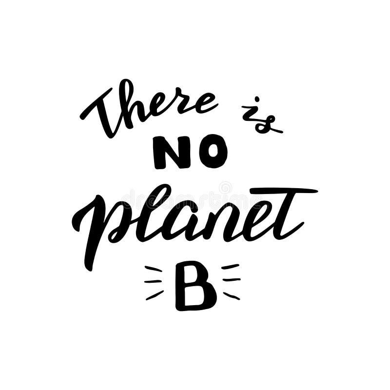 No hay cita escrita mano del planeta B Cartel amistoso del eco moderno La basura cero, ahorra el concepto del planeta ilustración del vector